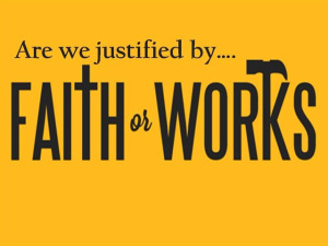 how-was-this-ever-even-an-issue-faith-vs-works
